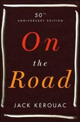 Classic Beat Quotes from 'On the Road': On the Road