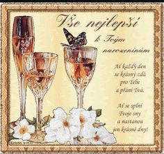 Happy Birthday Quotes, Art Journal Pages, Diy And Crafts, Alcoholic Drinks, Champagne, Glass, Cards, Anna, Sign