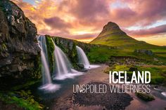 Iceland: Unspoiled Wilderness