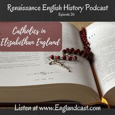 Throwback listen to the episode on the Catholic experience in Elizabethan England.