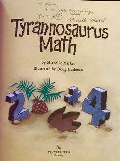 Read the book Tyrannosaurus Math by Michelle Markel (Author), Doug Cushman (Illustrator), at Little Free Library Walnut!