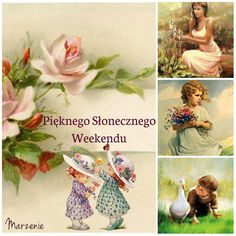 Pięknego Słonecznego Weekendu #weekend Humor, Cards, Painting, Beautiful, Gardening, Album, Google, Polish Sayings, Good Morning