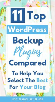 Compare the best blogging tools for your WordPress blog here for the top WordPress backup plugins. This WordPress maintenance task is crucial for a successful blog even if you are a beginner blogger. So instead of being confused by all the different WordPress backup plugins out there. Get these WordPress tips for your blog and secure your blog and hard work today. #WordPressTips #Blogging #NewBlogger #BlogTips #StartABlog