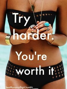 You're worth it. - Need this reminder...been eating crappy foods lately and un-doing all the hard work I put in this summer!
