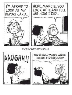First Appearance: June 4th, 1999 #peanutsspecials #ps #pnts #schulz #peppermintpatty #marcie #afraid #look #reportcard #aaugh #write #horror #stories #maam www.peanutsspecials.com