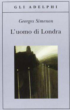 L'uomo di Londra di Georges Simenon https://www.amazon.it/dp/8845914356/ref=cm_sw_r_pi_dp_x_QtEFzbE4EDKSC