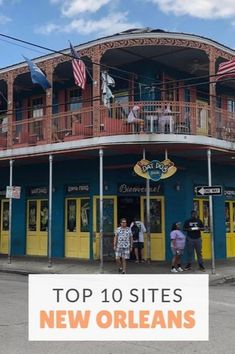 Top 10 sites in New Orleans, Travel in New Orleans, What to do in New Orleans? Best sites in New Orleans #NewOrleans #Nola #TravelNola #TheTopTenTraveler