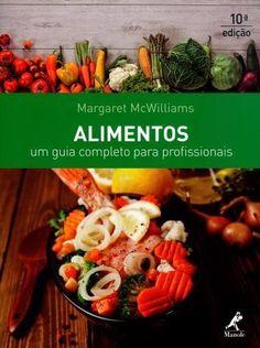 Alimentos - Um Guia Completo Para Profissionais - 10ª Ed. 2016