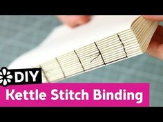 DIY Kettle Stitch Bookbinding Tutorial | Sea Lemon - YouTube