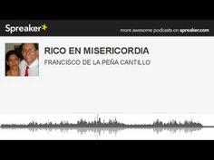 RICO EN MISERICORDIA (hecho con Spreaker)