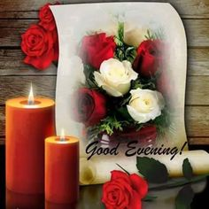 Good Evening Messages, Good Evening Greetings, Evening Quotes, Good Afternoon, Pillar Candles, Good Night, Congratulations, Table Decorations, Home Decor