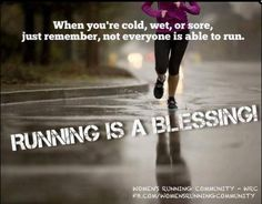 Running is a blessing.