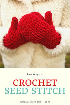 Learn how to crochet seed stitch both flat and in-the-round. Video and written tutorials included!