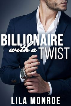 Reading Keeps Me Sane Book Blog: Review:  Billionaire With a Twist by Lila Monroe