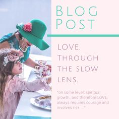 LOVE. Through the slow lens...