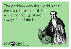 The problem with the world is..