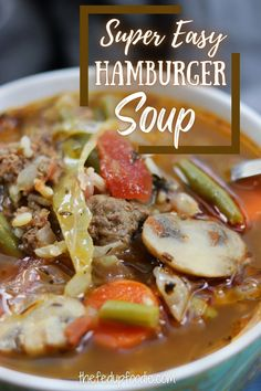 Easy, delicious and healthy Hamburger Soup is perfect for busy fall and winter evenings. #HamburgerSoup #HamburgerSoupRecipe #GroundBeefSoup #HamburgerVegetableSoup