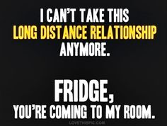 long distance relationship funny quotes quote jokes lol funny quote funny quotes