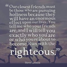 """Our closest friends must be. Biblical Quotes, Bible Verses Quotes, Faith Quotes, Life Quotes, Our Love Quotes, Quotes About God, Quotes To Live By, Bible Verses About Love, Favorite Bible Verses"
