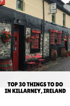 Top 30 Things to do in #Killarney, #Ireland #Travel