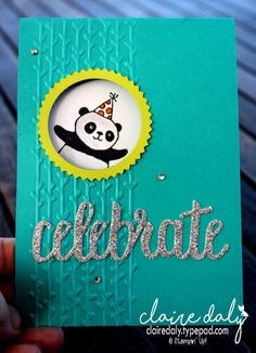 Stampin Up Party Panda card by Claire Daly Stampin Up Demonstrator Melbourne Australia. Bear Card, Panda Party, Kids Birthday Cards, Happy Birthday, Stamping Up Cards, Up Girl, Cool Cards, Kids Cards, Greeting Cards Handmade