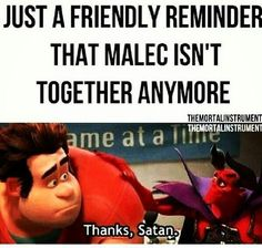 Haha< ;7.& YOU TOO! MALEC WILL MAKE OUT IN COHF AND GET BACK TOGETHER SO HA! THEYRE LIKE MY OTP IN THE BOOKS!