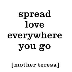 Daily Inspirational Quotes: Mother Teresa quote / spread love