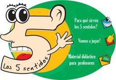 Per a què serveixen els cinc sentits? Material didàctic per a mestres: http://www.banrepcultural.org/blaavirtual/ninos/web5sentidos/index.htm