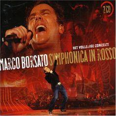 Symphonica in Rosso - Marco Borsato