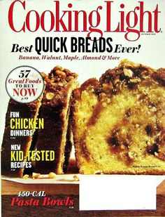 Buy any of our maazines and get another for 50% off. Best Quick Breads Ever, Cooking Light Magazine, October 2012 Volume 26 Number 9