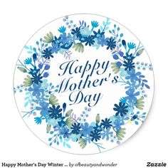 Shop Happy Mother's Day Winter Floral Wreath Sticker created by ofbeautyandwonder. Happy Mothers Day Pictures, Mothers Day Cards, Holiday Images, Holiday Cards, Soap Images, Love U Mom, Bts Birthdays, Wedding Stickers, Mother's Day Diy