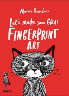 """Marion Deuchars, """"Let's Make Some Great Fingerprint Art"""""""