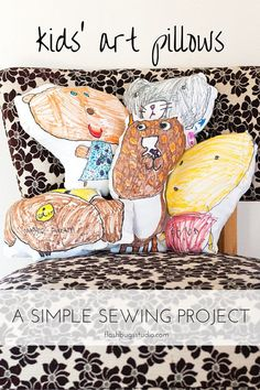 Sewing Projects For Kids Make pillows of your kids' artwork. Easy Kids Sewing Projects, Sewing For Kids, Sewing Tutorials, Sewing Crafts, Kids Crafts, Sewing Ideas, Sewing Tips, Art Projects, Sewing Hacks