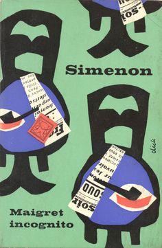 Maigret Incognito - Dick Bruna