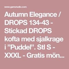 """Autumn Elegance / DROPS 134-43 - Stickad DROPS kofta med sjalkrage i """"Puddel"""". Stl S - XXXL - Gratis mönster från DROPS Design"""