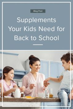 The Supplements Your Kids Need this Back to School Season #Welldotca #WellnessDelivered #Genestra