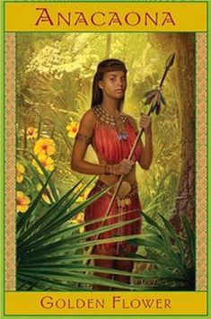 Hispaniola Taino Queen and Hero..executed by the Spanish..