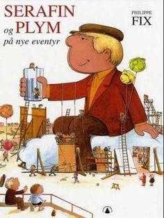 """""""Serafin og Plym på nye eventyr"""" av Philippe Fix Seraphin, Nye, Peanuts Comics, Album, Reading, Books, Libros, Word Reading, Book"""