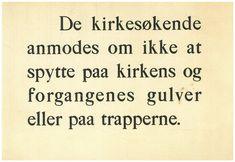 """Innlegg: Statsarkivet i Bergen Vi fortsetter seriene """"Historiske oppslag"""". Dagens er fra norske kirker på 1920-tallet. Igjen er nyttig og god påminning!"""