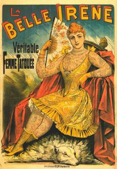 1884 circus poster poster for tattooed lady La Belle Irene. #CircusTattoos #VintageTattoos #TattooHistory #VanishingTattoo
