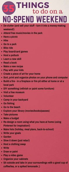 This weekend instead of spending money, try one of the ideas on this list!