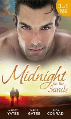 Midnight on the Sands: Hajar's Hidden Legacy / To Touch a Sheikh / Her Sheikh Protector by Maisey Yates - HarperCollins Publishers - ISBN… Princess Katherine, Book Summaries, History Books, Sands, The Man, Burns, Love Her, Ebooks, This Book