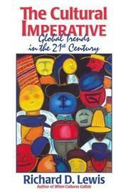 Lewis, Richard D.: The cultural imperative : global trends in the 21st century