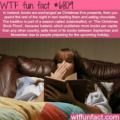 I knew there was a reason we always got books for Christmas. Icelandic tradition of giving books on Christmas eve - WTF fun fact The More You Know, Good To Know, Books To Read, My Books, Reading Books, Wtf Fun Facts, Random Facts, Fascinating Facts, Crazy Facts