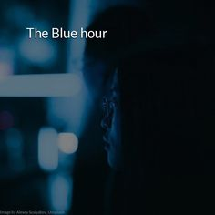 The Blue hour Poetry Lessons, Poetry Quotes, Love Life, My Love, Famous Poems, Poems Beautiful, Blue Hour, Melancholy, Deep Poetry