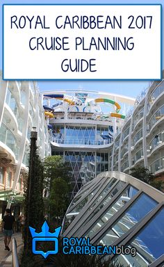 Planning a 2017 Royal Caribbean cruise can be intimidating for first-time cruisers. This guide provides free tips & tricks to save money and time, av...