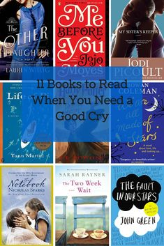 11 Books Worth Reading When You Need a Good Cry