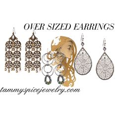 """""""OVER SIZED EARRINGS"""" by tammyspice on Polyvore"""