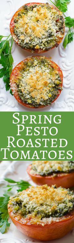 Looking for an easy vegetarian side dish? Spring Pesto Roasted Tomatoes with fresh pesto, garlic, red pepper flakes and a tasty crumb topping is fast and simply delicious!