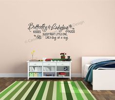 Check out this item in my Etsy shop https://www.etsy.com/listing/188902549/butterfly-kisses-ladybug-hugs-vinyl-wall